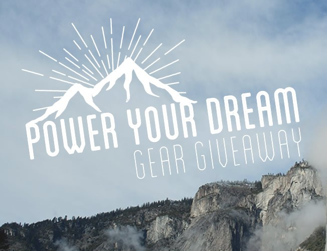 "Enter our ""Power Your Dream: Gear Giveaway!"""